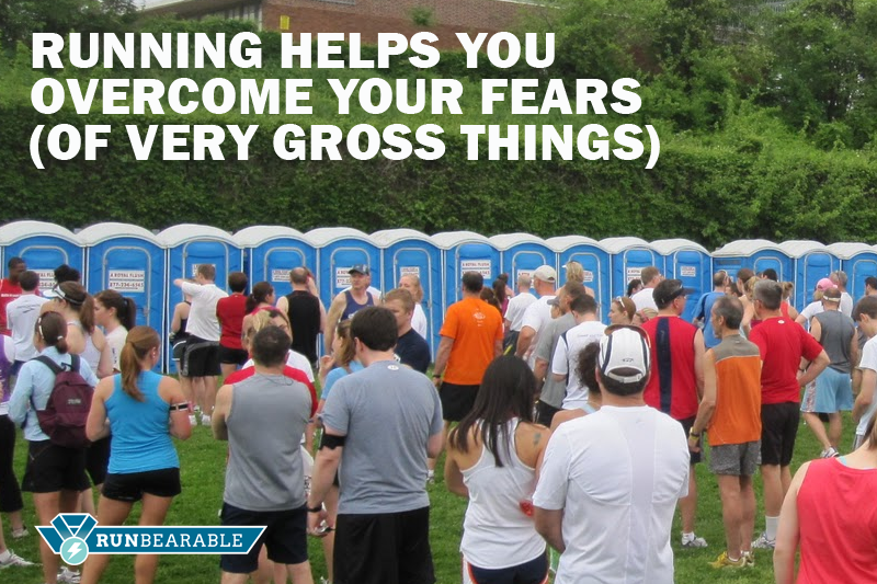 Running helps you overcome your fears (of very gross things)