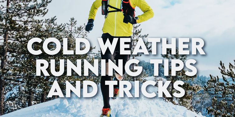 Cold Weather Running Tips and Tricks